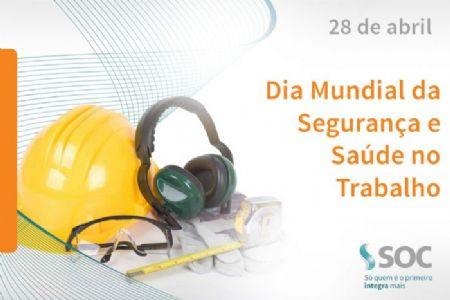 Dia da Segurança e Saúde  no Trabalho
